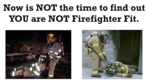 not-firefighter-fit