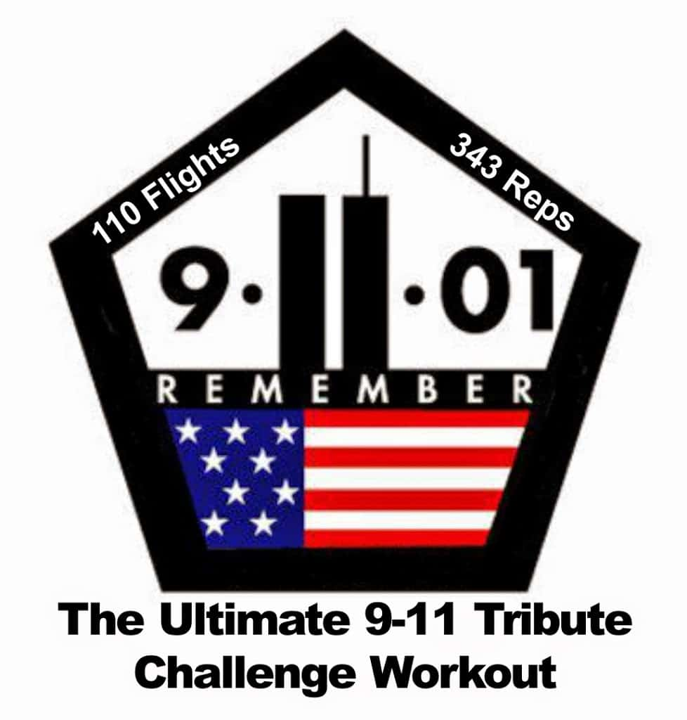 The ultimate firefighter 9 11 tribute challenge workout my every year around september 11th i like to take a moment and reflect on the significance of the day and honor those that sacrificed and continue to buycottarizona Choice Image