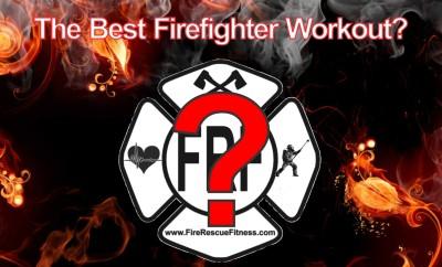 best firefighter workout