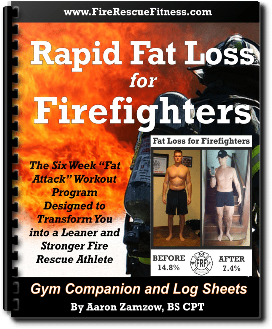 Click HERE to Order The FRF Rapid Fat Loss for Firefighters Program