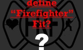 define firefighter fit