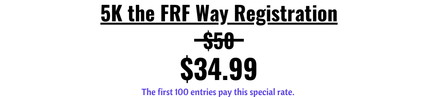 5K the FRF Way prices